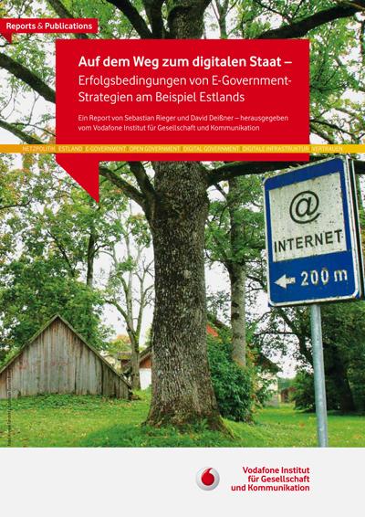 Report Auf dem Weg zum digitalen Staat – Erfolgsbedingungen von E-Governmentstrategien am Beispiel Estlands